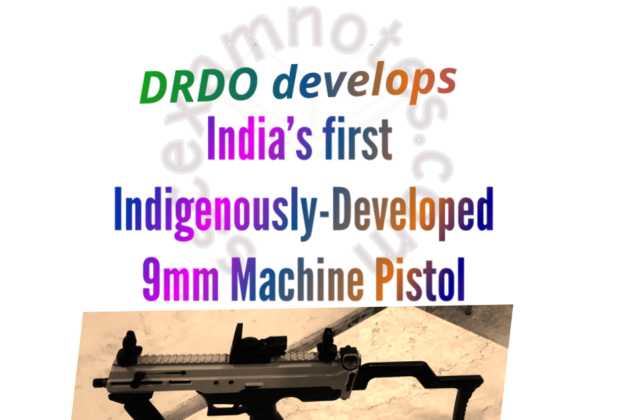 DRDO develops India's first Indigenously-Developed 9mm Machine Pistol