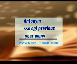 antonym ssc cgl previous year paper