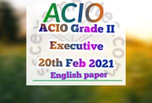 ACIO Grade II Executive 20th Feb 2021
