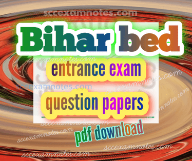 Bihar bed entrance exam question papers in hindi pdf download