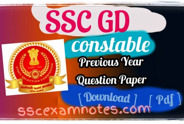 ssc gd constable previous year question paper 2021