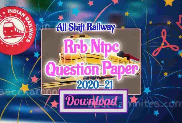 rrb ntpc question paper 2021 pdf download